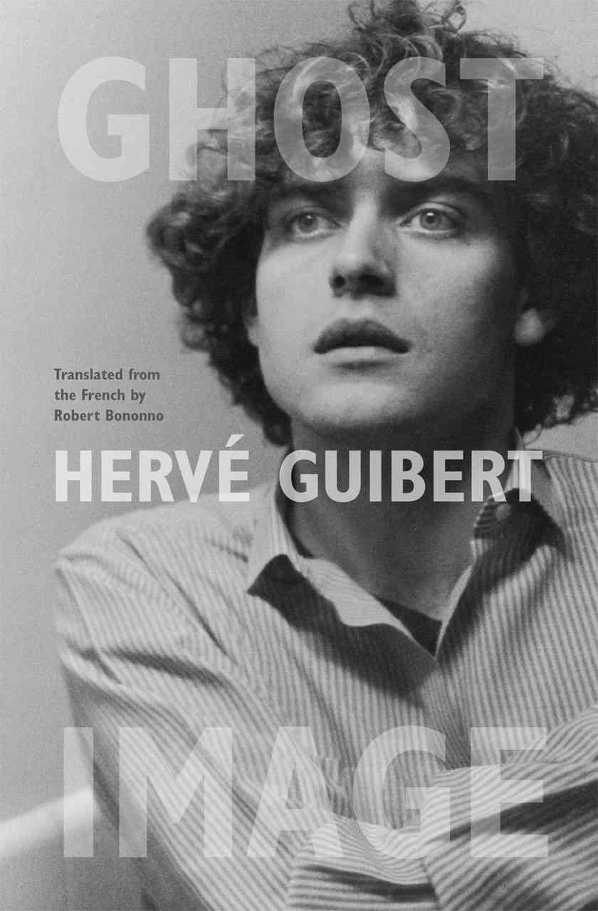 Ghost Image By Guibert, Herve/ Bononno, Robert (TRN)